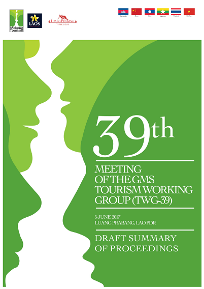 39th Meeting of the GMS Tourism Working Group (TWG-39)   Greater